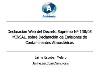 Jaime Escobar Melero Jaime.escobar@ambiosis
