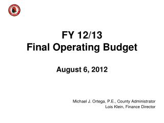 FY 12/13 Final Operating Budget August 6, 2012