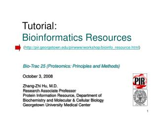 Tutorial:  Bioinformatics Resources