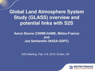 S2S Meeting, Feb. 4-6, 2013, Exeter, UK