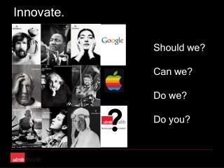 Innovate.