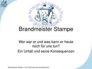 Brandmeister Stampe
