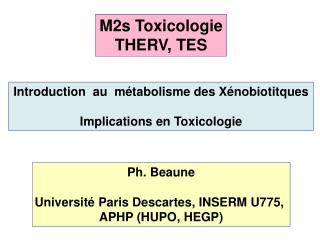 Introduction  au  métabolisme des Xénobiotitques Implications en Toxicologie