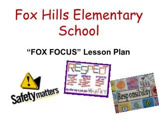 Fox Hills Elementary School