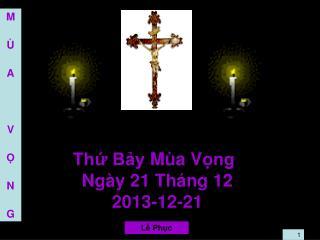 Thứ  Bảy  Mùa  V ọng  Ngày 21 Tháng 12  2013-12-21