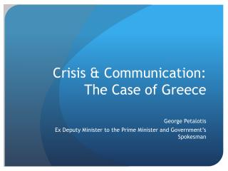 Crisis & Communication: The Case of Greece