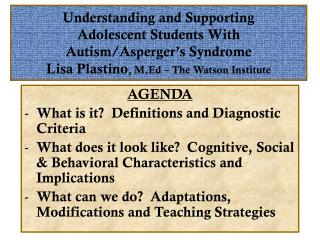 AGENDA What is it?  Definitions and Diagnostic Criteria