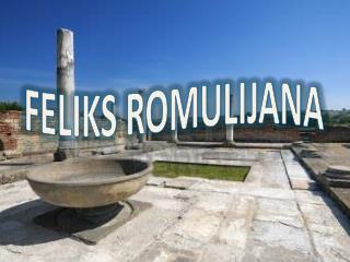FELIKS ROMULIJANA