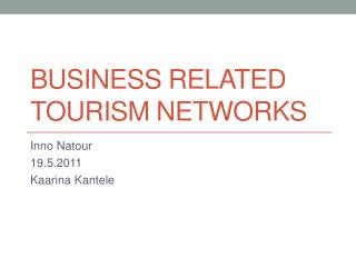 Business  related tourism networks