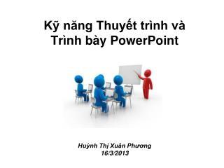 Kỹ năng Thuyết trình và Trình bày PowerPoint