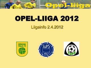 OPEL-LIIGA 2012