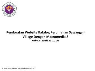Pembuatan Website Katalog Perumahan Sawangan Village Dengan Macromedia 8 Wahyudi Satria 33102178