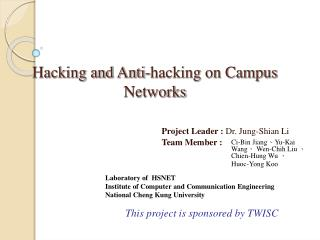Hacking and Anti-hacking on Campus Networks