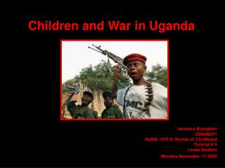 Children and War in Uganda