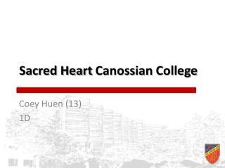 Sacred Heart  Canossian  College