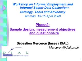 Workshop on Informal Employment and Informal Sector Data Collection:  Strategy, Tools and Advocacy
