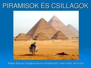 PIRAMISOK ÉS CSILLAGOK