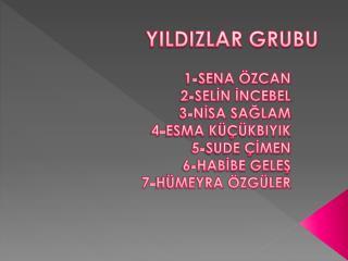 YILDIZLAR GRUBU