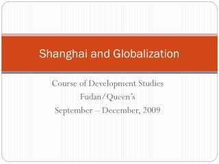 Shanghai and Globalization