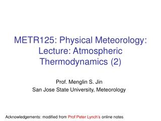 METR125: Physical Meteorology: Lecture: Atmospheric Thermodynamics (2)