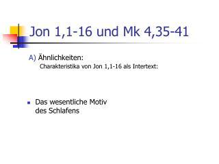 Jon 1,1-16 und Mk 4,35-41