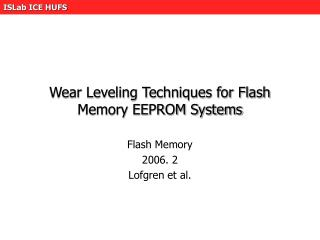 Wear Leveling Techniques for Flash Memory EEPROM Systems