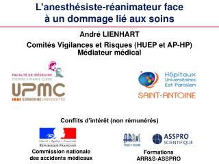 L�anesth�siste-r�animateur face  � un dommage li� aux soins