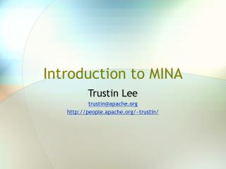 Introduction to MINA