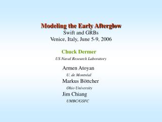 Modeling the Early Afterglow  Swift and GRBs Venice, Italy, June 5-9, 2006