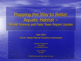 Mapping the Way to Better Aquatic Habitat –  NFHAP Science and Data Team Report Update