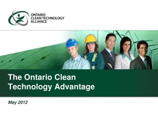 The Ontario Clean  Technology Advantage
