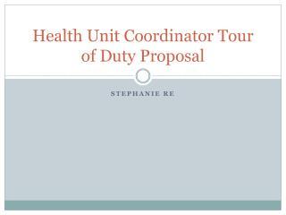 Health Unit Coordinator Tour of Duty Proposal