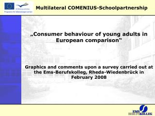 Multilateral COMENIUS-Schoolpartnership