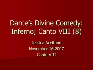 Dante�s Divine Comedy: Inferno; Canto VIII (8)