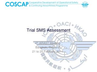Trial SMS Assessment