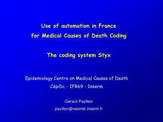 Use of automation in France  for Medical Causes of Death Coding The coding system Styx