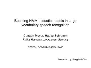 Boosting HMM acoustic models in large vocabulary speech recognition