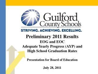Preliminary 2011 Results EOG and EOC