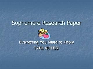 Sophomore Research Paper
