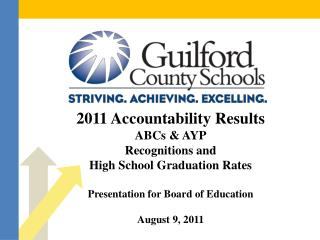2011 Accountability Results ABCs & AYP Recognitions and  High School Graduation Rates
