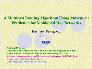 A Multicast Routing Algorithm Using Movement Prediction for Mobile Ad Hoc Networks