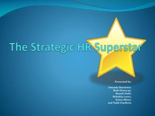 The Strategic HR Superstar