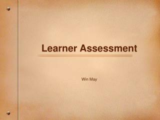Learner Assessment