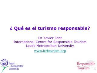 ¿Qué es el turismo responsable?