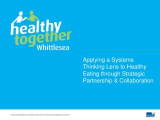 Applying a Systems Thinking Lens to Healthy Eating through Strategic Partnership & Collaboration