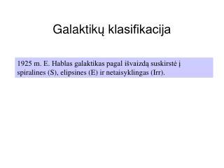 Galaktik ų klasifikacija