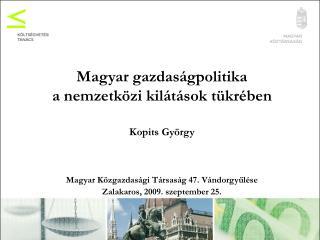 Magyar gazdaságpolitika a nemzetközi kilátások tükrében