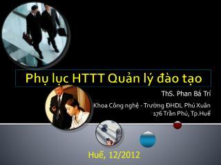 Phụ lục HTTT Quản lý  đào tạo
