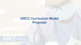 GRCC Curriculum Model Proposal