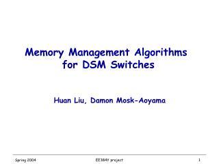 Memory Management Algorithms  for DSM Switches